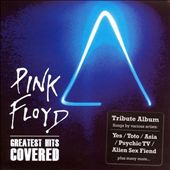 Pink Floyd: Greatest Hits Covered