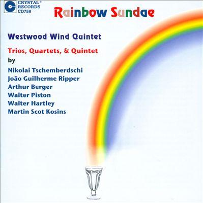 Rainbow Sundae: Trios, Quartets & Quintet