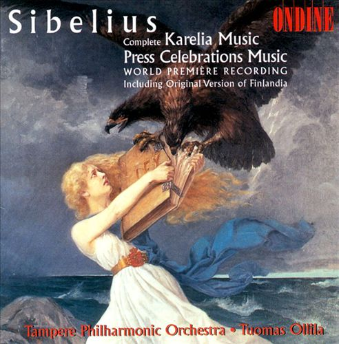 Sibelius: Karelia Music; Press Celebration Music