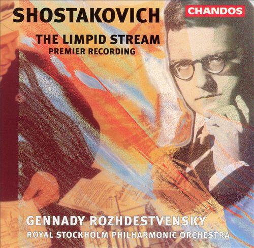 Shostakovich: The Limpid Stream