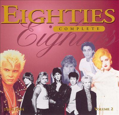 Eighties Complete, Vol. 2