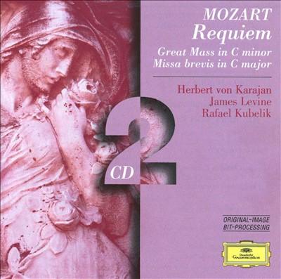 Mozart: Requiem in D minor; Great Mass in C minor; Missa brevis in C major