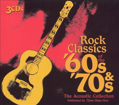 Rock Classics of the '60s & '70s: The Acoustic Collection