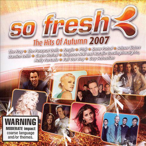 So Fresh: The Hits of Autumn 2007