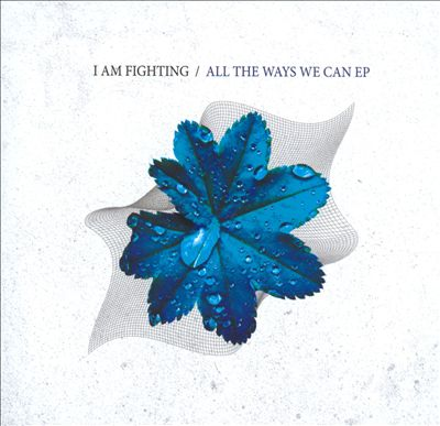 All The Ways We Can EP