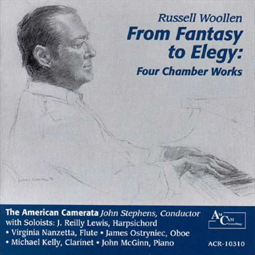 Russell Woollen: From Fantasy to Elegy, Four Chamber Works