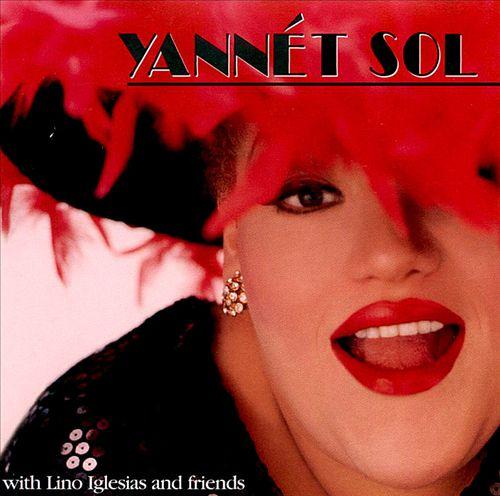 Yannet Sol with Lino Iglesias & Friends