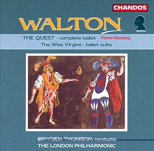 Walton: The Quest/The Wise Virgins