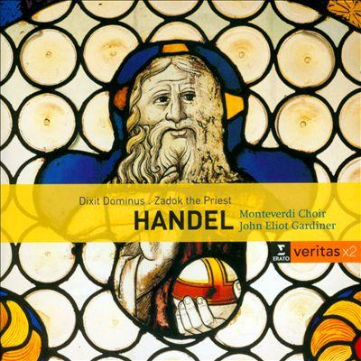 Handel: Dixit Dominus; Zadok the Priest; The ways of Zion do Mourn
