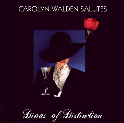 Carolyn Walden Salutes Divas of Distinction