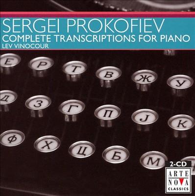 Prokofiev: Complete Transcriptions for Piano