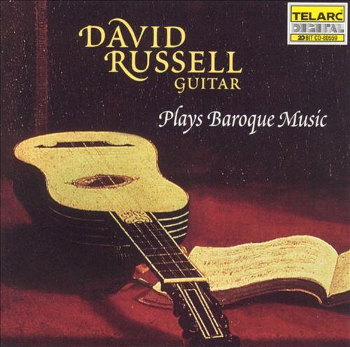 David Russel Plays Baroque Music