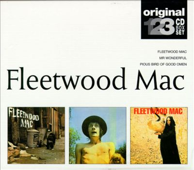 Fleetwood Mac/Mr. Wonderful/Pious Bird of Good Omen