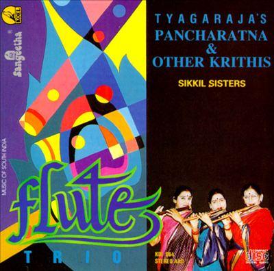 Tyagaraja's Pancharatna & Other Krithis