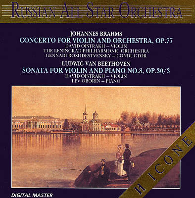 Brahms: Concerto for Violin and Orchestra, Op. 77; Beethoven: Sonata for Violin and Piano No. 8