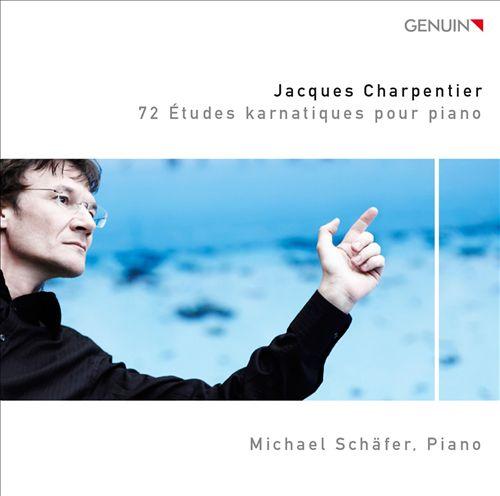 Jacques Charpentier: 72 Etudes Karnatiques pour Piano