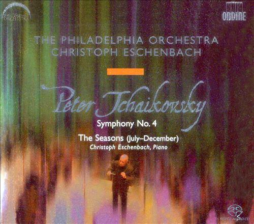 Tchaikovsky: Symphony No. 4; The Seasons