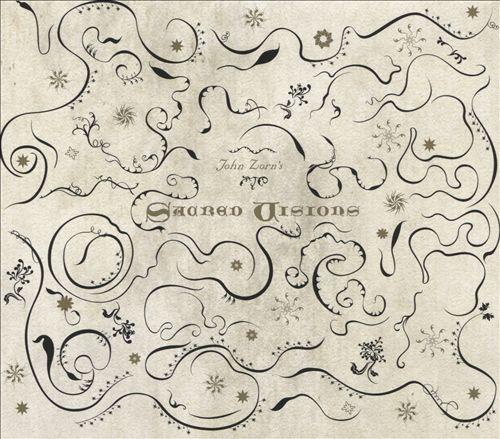 John Zorn: Sacred Visions