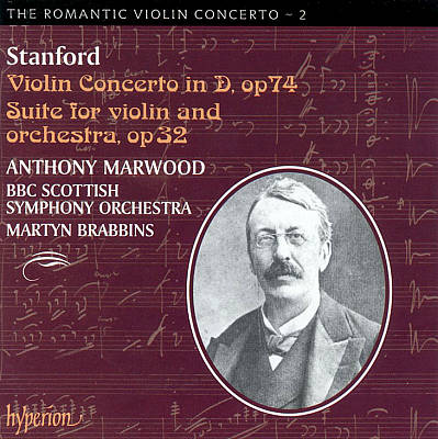 Stanford: Violin Concerto in D & Suite for Violin and Orchestra