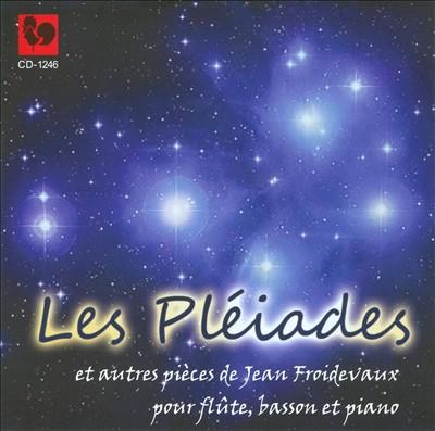 Les Pléiades et autres pieces de Jean Froidevaux
