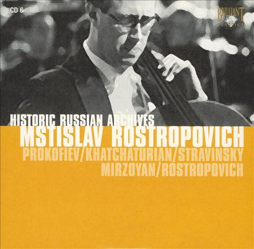 Prokofiev / Khachaturian / Stravinsky / Mirzoyan / Rostropovich