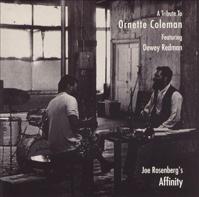 Joe Rosenberg's Affinity: A Tribute to Ornette