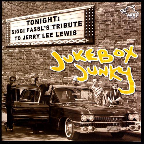 Jukebox Junky: Tribute To Jerry Lee Lewis