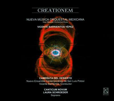 Vicente Barrientos Yépez: Creationem - Nueva Música Orquestal Mexicana