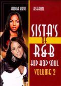Sista's of R&B Hip Hop Soul, Vol. 2: Alicia Keys and Ashanti