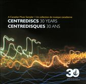 Centrediscs: 30 Years