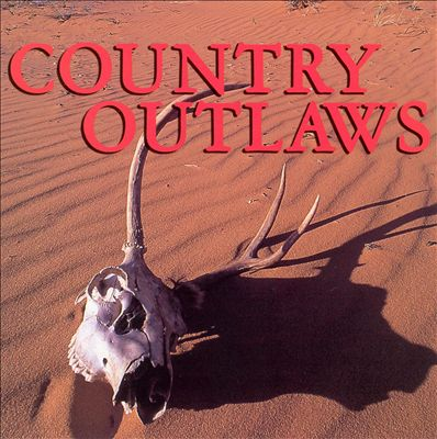 Country Outlaws [2004 Columbia River]