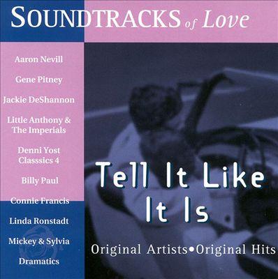 Soundtracks of Love: Tell It Like It Is