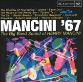 Mancini '67: The Big Band Sound of Henry Mancini