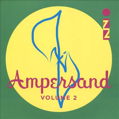 Ampersand, Vol. 2