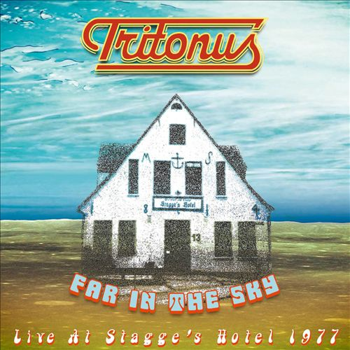 Far in the Sky: Live at Stagge's Hotel 1977