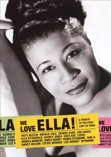 We Love Ella! A Tribute to the First Lady Of Song [DVD]