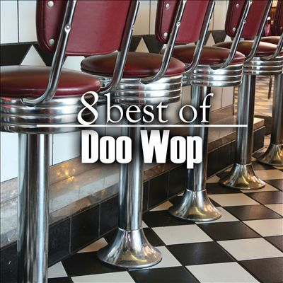 8 Best of Doo Wop