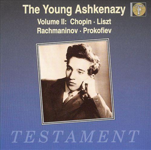 The Young Ashkenazy, Vol. 2: Chopin, Liszt, Rachmaninov, Prokofiev
