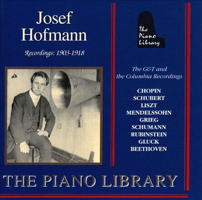 Josef Hofmann: Recordings: 1903 - 1918