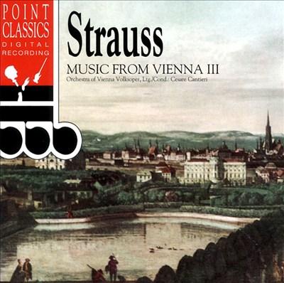 Strauss: Music from Vienna, Vol. 3