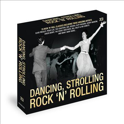 Dancing, Strolling, Rock 'n' Rolling