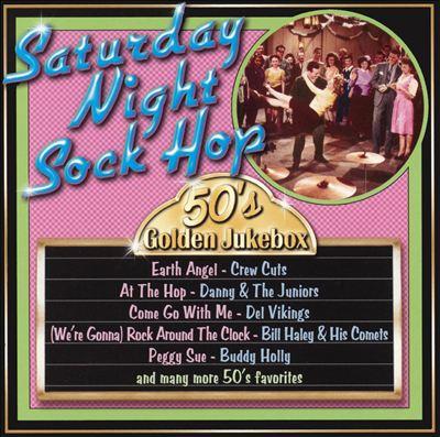 50's Golden Jukebox: Saturday Night Sock Hop