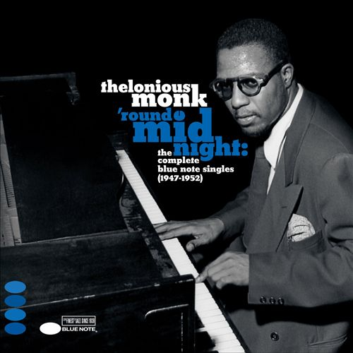 'Round Midnight: The Complete Blue Note Singles (1947-1952)
