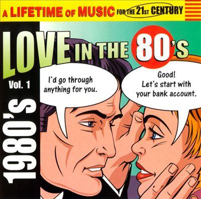 Love in the 80's, Vol. 1