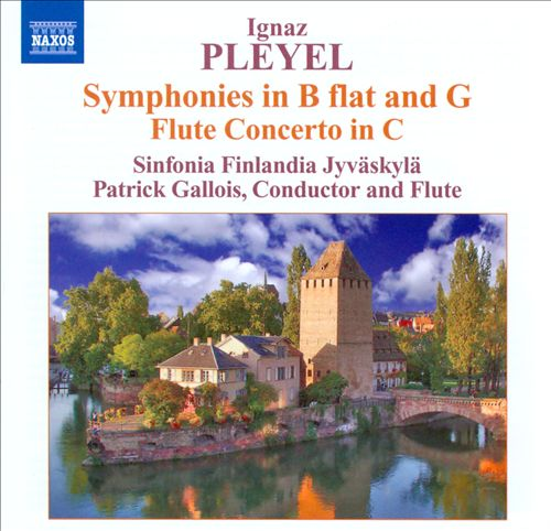 Ignaz Pleyel: Symphonies; Flute Concerto