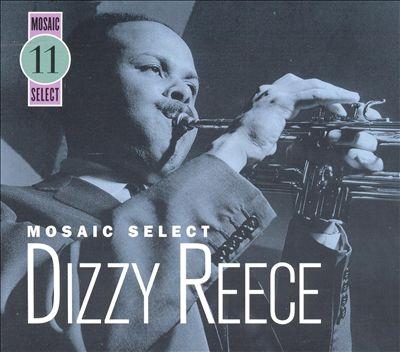 Mosaic Select: Dizzy Reece