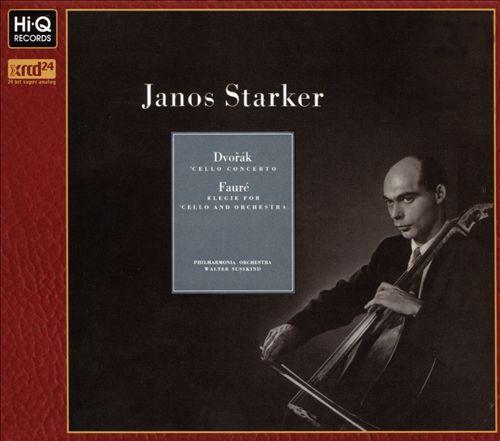 Dvorák: 'Cello Concerto; Fauré: Elegie for 'Cello and Orchestra