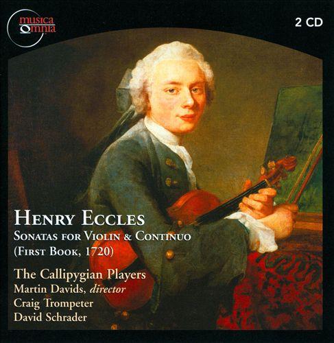 Henry Eccles: Sonatas for Violin & Continuo