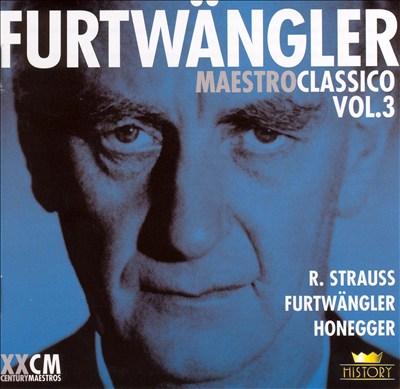 Furtwängler: Maestro Classico, Vol. 3, Disc 5