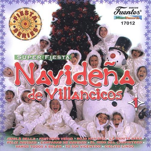 Super Fiesta Navidena De Villancicos, Vol. 1
